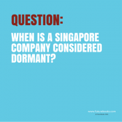 When is a Singapore company considered dormant?